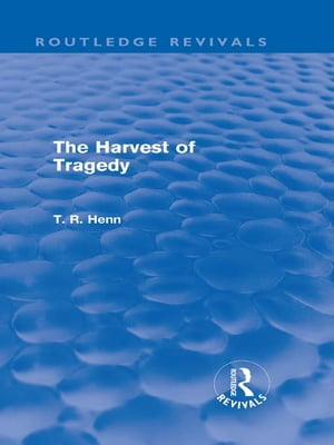 The Harvest of Tragedy (Routledge Revivals)