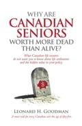 Why Are Canadian Seniors Worth More Dead Than Alive? 2dccc9a1-1dbf-41e0-80d2-b99a1dbb6f7b