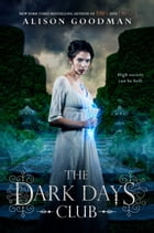 The Dark Days Club Cover Image