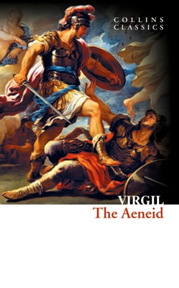 Book The Aeneid (Collins Classics) by Virgil