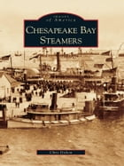 Chesapeake Bay Steamers by Chris Dickon