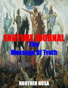 Endtime Journal (The Message of Truth) by Brother Nosa