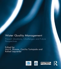 Water Quality Management: Present Situations, Challenges and Future Perspectives