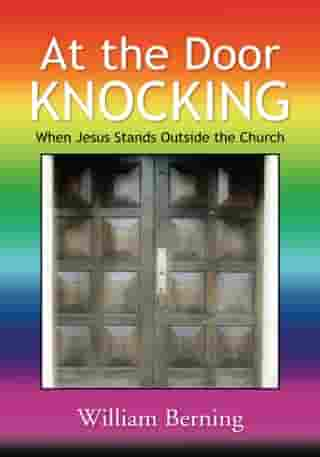 At the Door Knocking: When Jesus Stands Outside the Church