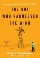 The Boy Who Harnessed the Wind Cover Image