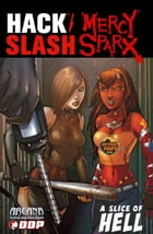 Hack Slash and Mercy Sparx A Slice of Hell by Josh Blaylock