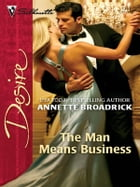 The Man Means Business by Annette Broadrick