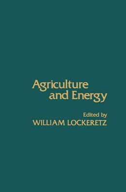 Book Agriculture and Energy by William Lockeretz