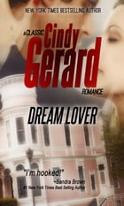 Dream Lover: A Classic Cindy Gerard Romance by cindy gerard