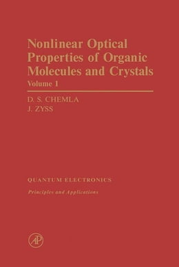 Book Nonlinear Optical Properties of Organic Molecules and Crystals V1 by Chemla, D.S.