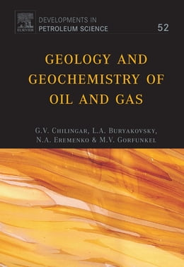Book Geology and Geochemistry of Oil and Gas by Buryakovsky, L.