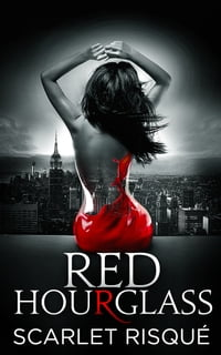 Red Hourglass : A Romance Thriller: Dark Coming of Age