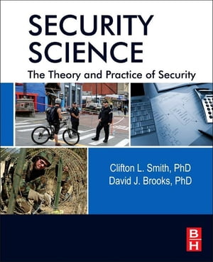 Security Science The Theory and Practice of Security