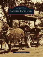 South Holland by Carrie Steinweg