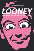 Looney by Geronimo Sager