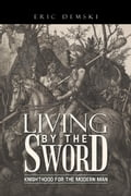 Living by the Sword 3c4c337e-e792-4fe9-8b9c-e5debe09bab4