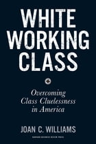 White Working Class Cover Image