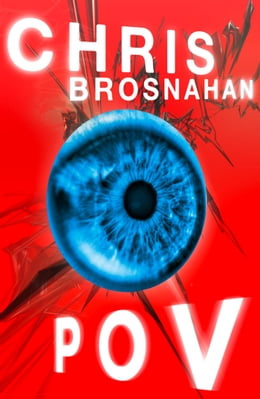 Book POV by Chris Brosnahan