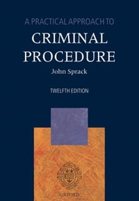 A Practical Approach to Criminal Procedure
