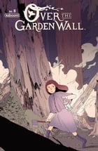 Over the Garden Wall Ongoing #8 by Jim Campbell