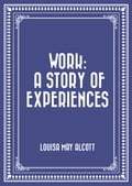 Work: A Story of Experiences
