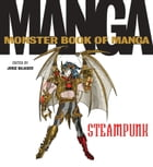 The Monster Book of Manga Steampunk Gothic by Jorge Balaguer