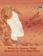 A Song to Sing by Shannon Wright