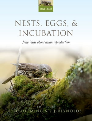 Nests,  Eggs,  and Incubation New ideas about avian reproduction