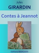 Contes à Jeannot by Jules GIRARDIN