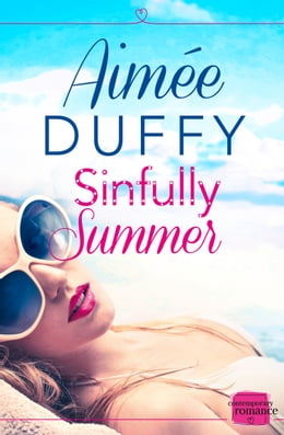 Book Sinfully Summer: A feel good sexy summer romance by Aimee Duffy
