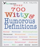 Over 700 Witty & Humorous definitions by R.K. Murthi
