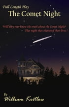 The Comet Night by William Kritlow
