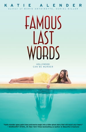 Famous Last Words by Katie Alender