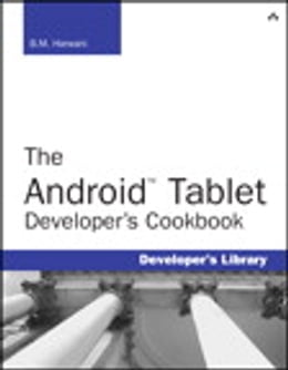 Book The Android Tablet Developer's Cookbook by B.M. Harwani