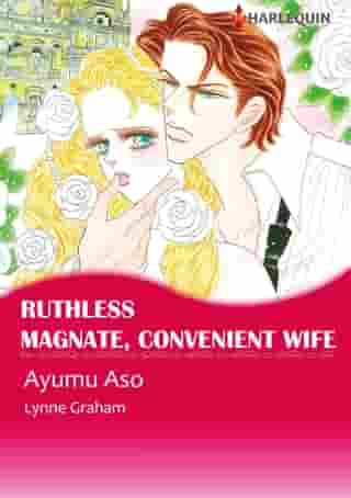 Ruthless Magnate, Convenient Wife (Harlequin Comics): Harlequin Comics by Lynne Graham