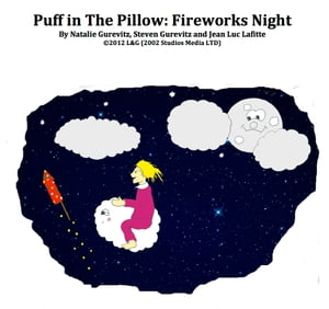 Puff in the Pillow: Fireworks Night by Natalie Gurevitz