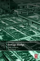 Pollution Control and Resource Recovery: Sewage Sludge