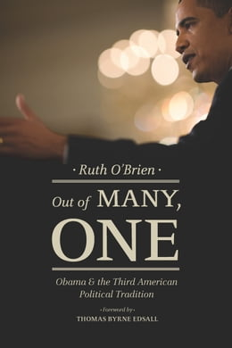 Book Out of Many, One: Obama and the Third American Political Tradition by Ruth O'Brien