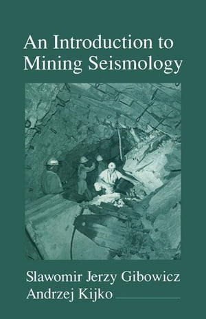An Introduction to Mining Seismology