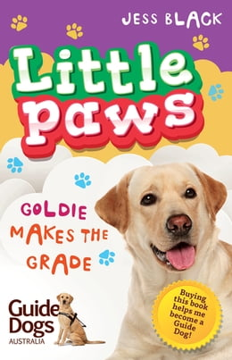Book Little Paws 4: Goldie Makes the Grade by Jess Black