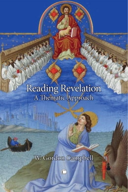 Book Reading Revelation: A Literary-theological Approach by Campbell