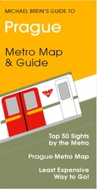 Prague Travel Guide: Metro & Tram Map & Guide by Michael Brein