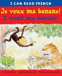 Je veux ma banane! (I want my banana!)
