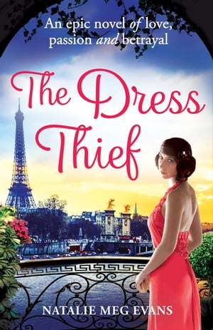 The Dress Thief one secret could destroy everything she holds dear...