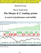 The Sharpe & C. trading system: in search of performance and stability by Renato Di Lorenzo