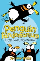 Penguin Pandemonium (Awesome Animals) by Jeanne Willis