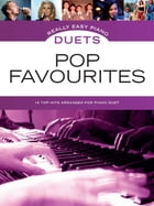 Really Easy Piano Duets: Pop Favourites by Wise Publications