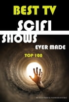 Best Tv Scifi Shows Ever Made by alex trostanetskiy