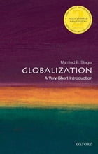 Globalization:A Very Short Introduction by Manfred Steger