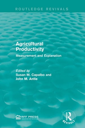 Agricultural Productivity Measurement and Explanation